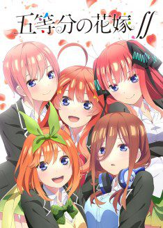 The Quintessential Quintuplets 2 - Anime (2021)